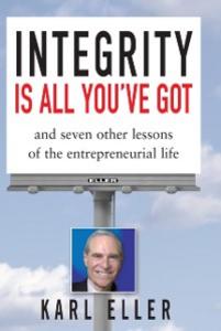Ebook in inglese Integrity is All You've Got Eller, Karl