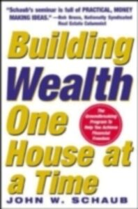 Foto Cover di Building Wealth One House at a Time: Making it Big on Little Deals, Ebook inglese di John Schaub, edito da McGraw-Hill Education