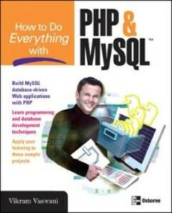 Foto Cover di How to Do Everything with PHP and MySQL, Ebook inglese di Vikram Vaswani, edito da McGraw-Hill Education
