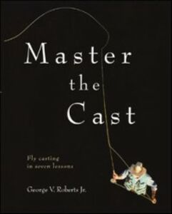 Ebook in inglese Master the Cast Jr., Roberts