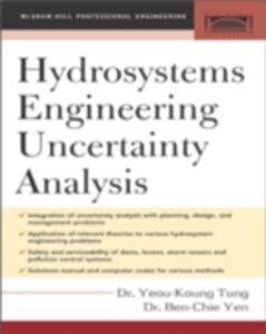 Ebook in inglese Hydrosystems Engineering Uncertainty Analysis Tung, Yeou-Koung , Yen, Ben-Chie
