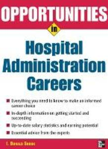 Opportunities in Hospital Administration Careers - I.Donald Snook - cover