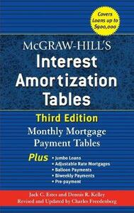 McGraw-Hill's Interest Amortization Tables, Third Edition - Jack C. Estes,Dennis R. Kelley,Charles Freedenberg - cover