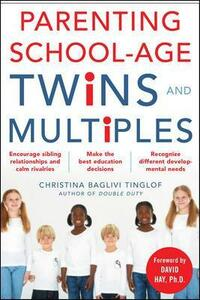 Parenting School-Age Twins and Multiples - Christina Baglivi Tinglof - cover