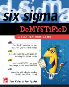 Ebook in inglese Six Sigma Demystified: A Self-Teaching Guide Keller, Paul