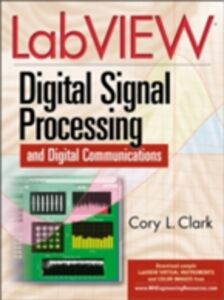 Foto Cover di LabVIEW Digital Signal Processing, Ebook inglese di Cory Clark, edito da McGraw-Hill Education