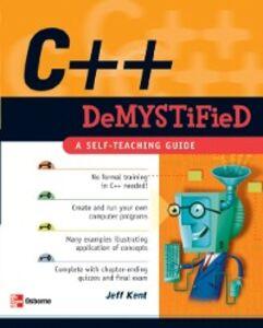 Ebook in inglese C++ Demystified Kent, Jeff