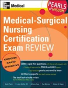 Medical-surgical Nursing Certification Exam Review: Pearls of Wisdom - Scott H. Plantz,III, John Wipfler,Kelly Jo Cone - cover