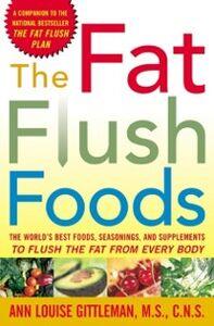 Ebook in inglese Fat Flush Foods Gittleman, Ann Louise