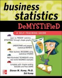 Ebook in inglese Business Statistics Demystified Kemp, Sid , Kemp, Steven