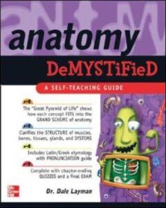 Foto Cover di Anatomy Demystified, Ebook inglese di Dale Layman, edito da McGraw-Hill Education