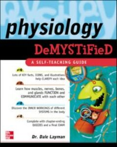 Foto Cover di Physiology Demystified, Ebook inglese di Dale Layman, edito da McGraw-Hill Education