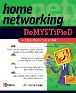 Foto Cover di Home Networking Demystified, Ebook inglese di Larry Long, edito da McGraw-Hill Education