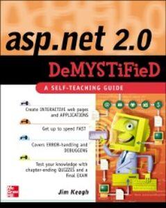 Ebook in inglese ASP.NET 2.0 Demystified Keogh, Jim