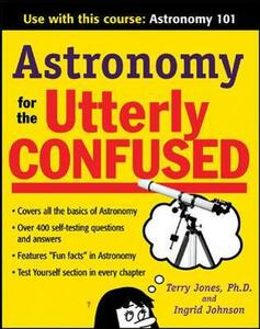 Astronomy for the Utterly Confused - Terry Jones,Jeanne Hanson - cover