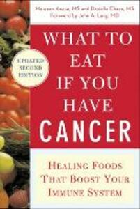 What to Eat if You Have Cancer (revised) - Maureen Keane,Daniella Chace - cover
