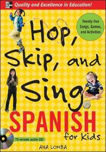 Hop, Skip, and Sing Spanish (Book + Audio CD) - Ana Lomba - cover