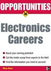Opportunities in Electronics Careers - Mark Rowh - cover