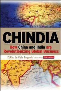 Chindia: How China and India are Revolutionizing Global Business - cover