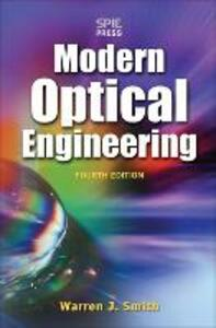 Modern Optical Engineering, 4th Ed. - Warren J. Smith - cover