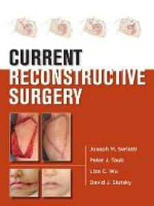 Current Reconstructive Surgery - Joseph M. Serletti,Peter J. Taub,Liza Wu - cover