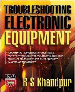 Troubleshooting Electronic Equipment - R. S. Khandpur - cover