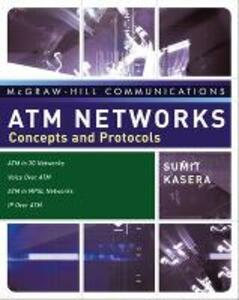 ATM Networks: Concepts and Protocols - Sumit Kasera - cover