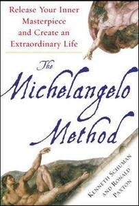 The Michelangelo Method - Kenneth Schuman,Ronald Paxton - cover