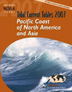 Tidal Current Tables 2007: Pacific Coast of North America and Asia - cover