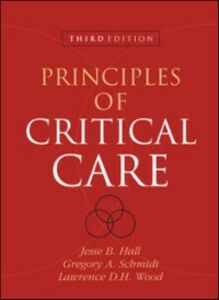 Ebook in inglese Principles of Critical Care, Third Edition HALL