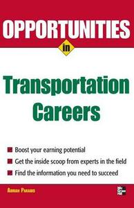 Opportunities in Transportation Careers - Adrian Paradis - cover
