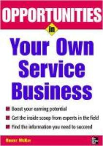 Opportunities in Your Own Service Business - Robert McKay - cover