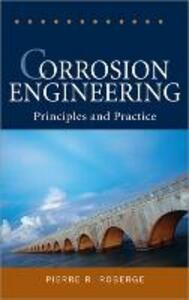 Corrosion Engineering: Principles and Practice - Pierre R. Roberge - cover