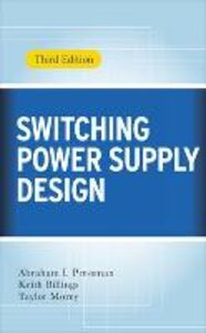 Libro Switching power supply design Abraham I. Pressman , Keith Billings , Taylor Morey