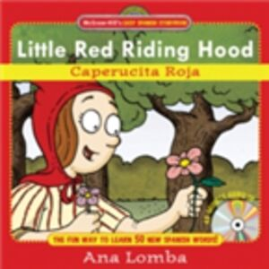 Ebook in inglese Easy Spanish Storybook: Little Red Riding Hood Lomba, Ana
