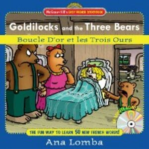 Ebook in inglese Easy French Storybook: Goldilocks and the Three Bears Lomba, Ana
