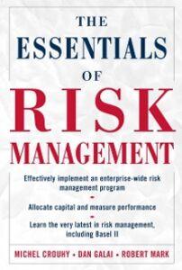 Ebook in inglese Essentials of Risk Management Crouhy, Michel , Galai, Dan , Mark, Robert