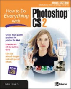 Ebook in inglese How to Do Everything with Photoshop CS2 Smith, Colin