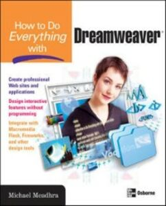 Ebook in inglese How to Do Everything with Dreamweaver Meadhra, Michael