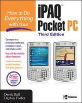 How to Do Everything with Your iPAQ Pocket PC, Third Edition