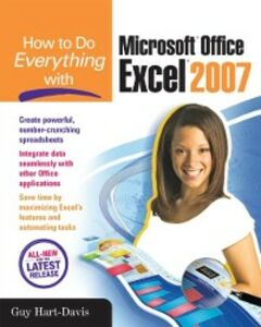 Ebook in inglese How to Do Everything with Microsoft Office Excel 2007 Hart-Davis, Guy