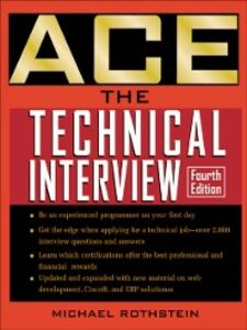 Foto Cover di Ace the Technical Interview, Ebook inglese di Daniel Rothstein,Michael Rothstein, edito da McGraw-Hill Education