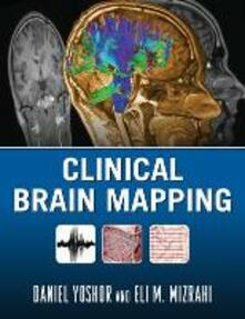 Clinical brain mapping - Daniel Yoshor,Eli M. Mizrahi - copertina