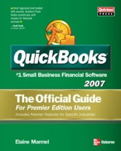 Ebook in inglese QUICKBOOKS 2007: THE OFFICIAL GUIDE, PREMIER EDITION Marmel, Elaine