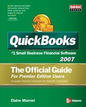 QUICKBOOKS 2007: THE OFFICIAL GUIDE, PREMIER EDITION