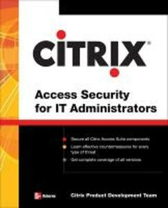 Citrix (R) Access Suite Security for IT Administrators - Citrix Engineering Team - cover