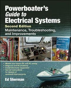 Powerboater's Guide to Electrical Systems, Second Edition - Edwin R. Sherman - cover