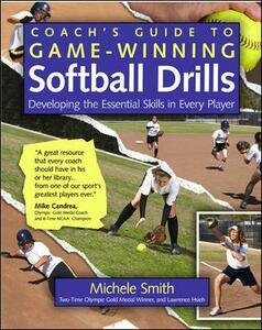 Coach's Guide to Game-Winning Softball Drills - Michele Smith,Lawrence Hsieh - cover