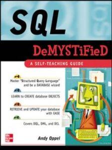 Foto Cover di SQL Demystified, Ebook inglese di Andrew Oppel, edito da McGraw-Hill Education