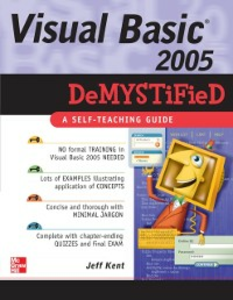 Ebook in inglese Visual Basic 2005 Demystified Kent, Jeff